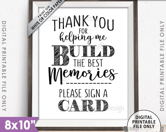 "Thank You for Helping Me Build Memories Please Sign a Card, Graduation Party, Retirement, Birthday, Bon Voyage, PRINTABLE 8x10"" Sign <ID>"