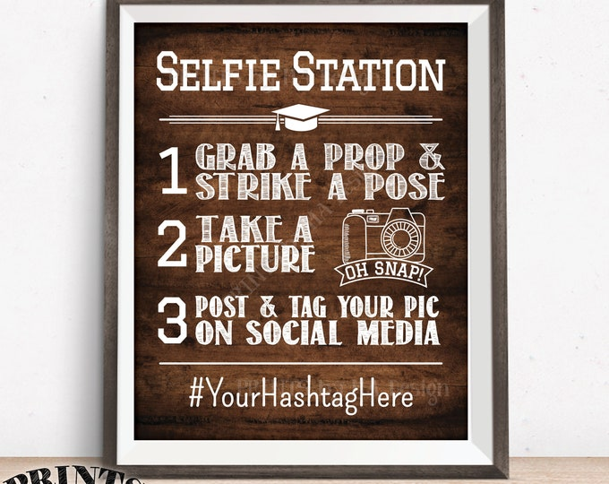 """Graduation Selfie Station Sign, Graduation Party Selfie Sign, PRINTABLE 8x10/16x20"""" Brown Rustic Wood Style Hashtag Sign"""