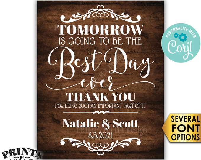 "Rehearsal Dinner Sign, Tomorrow is Going to Be The Best Day Ever Sign, PRINTABLE 16x20"" Rustic Wood Style Sign <Edit Yourself with Corjl>"