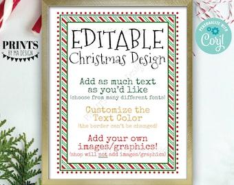 "Editable Christmas Sign, Add Text/Graphics, Matches Elf Designs, One Custom PRINTABLE 8.5x11"" Portrait Digital File <Edit Yourself w/Corjl>"