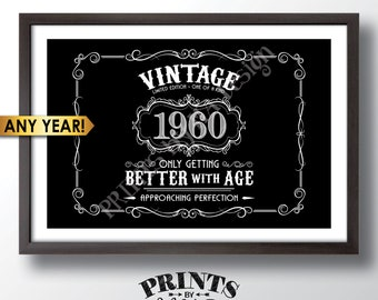 "Vintage Birthday Sign, Better with Age Party Decorations, Liquor Themed Birthday Party, PRINTABLE Black & White 24x36"" File"