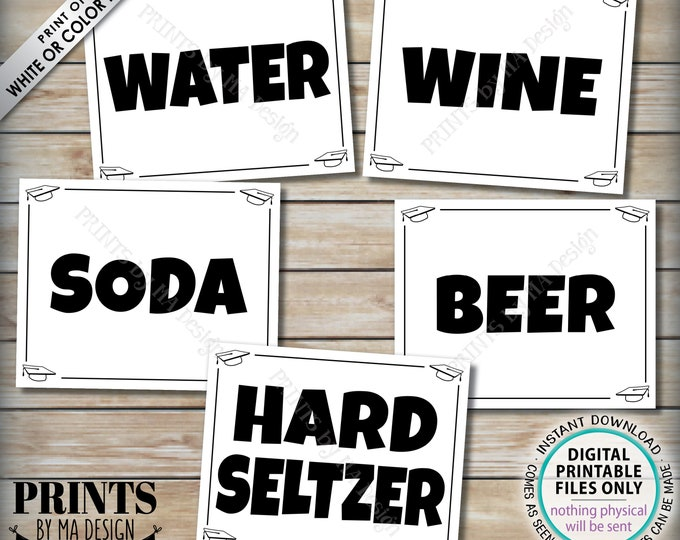 "Beverage Station Signs, Graduation Party Drinks, Soda Water Beer Wine Hard Seltzer, Five PRINTABLE 8x10/16x20"" B&W Grad Party Signs <ID>"