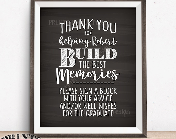 """Thanks for Helping Build Memories, Graduation Memories, Sign a Block, Graduation Party Decorations, PRINTABLE 8x10"""" Chalkboard Style Sign"""