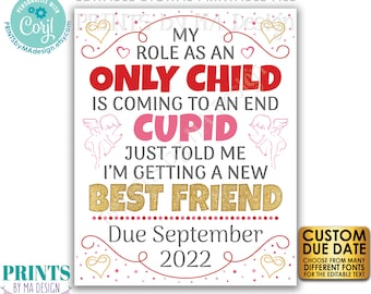 Valentine's Day Pregnancy Announcement, Role as an Only Child is Coming to an End, PRINTABLE Baby #2 Reveal Sign <Edit Yourself with Corjl>