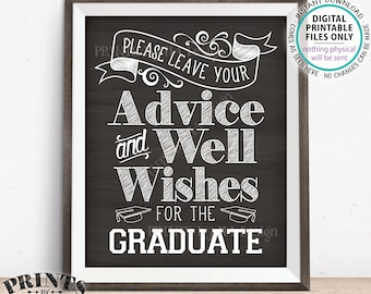 """Please Leave your Advice and Well Wishes for the Graduate, Graduation Party Decorations, PRINTABLE 8x10/16x20"""" Chalkboard Style Sign <ID>"""