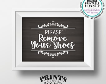 "Please Remove Your Shoes Sign, Take Off Your Shoes, Entryway Home Entrance Sign, Mudroom, PRINTABLE 5x7"" Chalkboard Style Sign for Home <ID>"