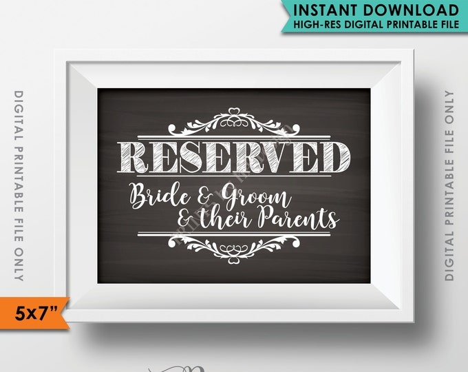 "Reserved Sign, Reserved for the Bride Groom and Their Parents, Saved Seating Reserved Section, Chalkboard, 5x7"" Instant Download Printable"