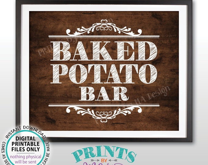 """Baked Potato Bar Sign, Build Your Own Potato Station, PRINTABLE 8x10"""" Rustic Wood Style Sign <ID>"""
