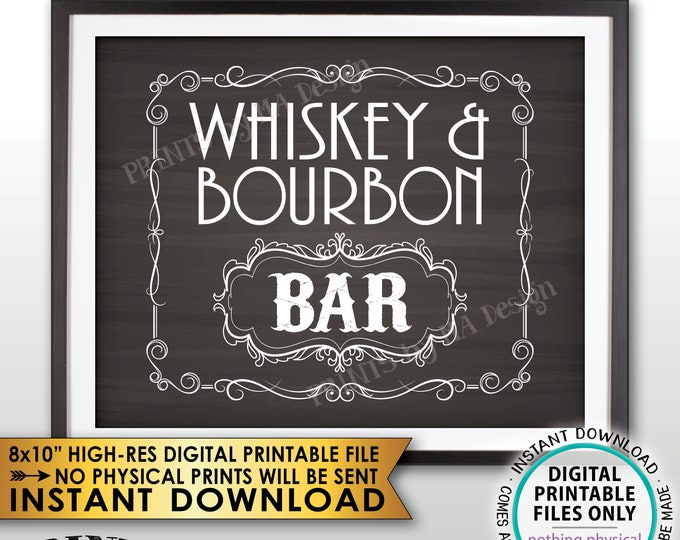 "Whiskey & Bourbon Bar Decor, Whiskey and Bourbon Bar Sign, Better with Age Vintage Whiskey Gift, Chalkboard Style PRINTABLE 8x10"" Sign <ID>"