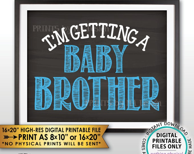 "I'm Getting a Baby Brother Gender Reveal Pregnancy Announcement Sign, It's a Boy, Chalkboard Style PRINTABLE 8x10/16x20"" Instant Download"