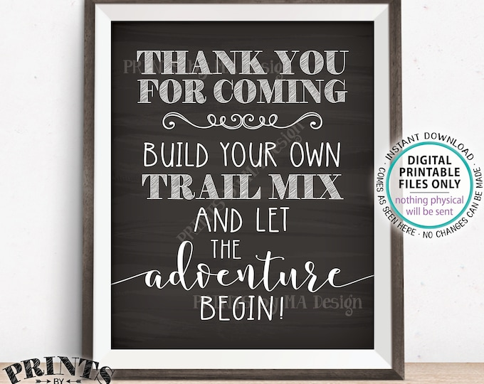"""Trail Mix Sign, Thank you for Coming, Build Your Own Trail Mix Bar Sign, PRINTABLE 8x10"""" Chalkboard Style Trail Mix Sign <ID>"""