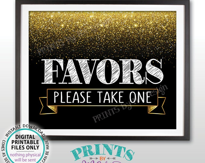 """Favors Sign, Please Take One Favors Sign, Birthday, Retirement, Wedding Anniversary Party, Black & Gold PRINTABLE 8x10"""" Favor Sign <ID>"""