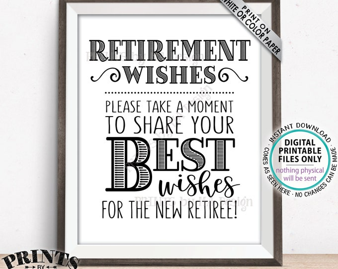 "Retirement Wishes Sign, Retirement Party Decorations, Celebrate the New Retiree Wishes Sign, PRINTABLE 8x10/16x20"" Retirement Sign <ID>"