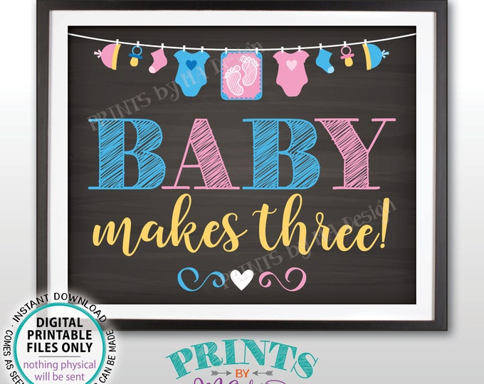 "Baby Makes Three Pregnancy Announcement Sign, We're Expecting a Baby Reveal Photo Prop, PRINTABLE 8x10/16x20"" Chalkboard Style Sign <ID>"