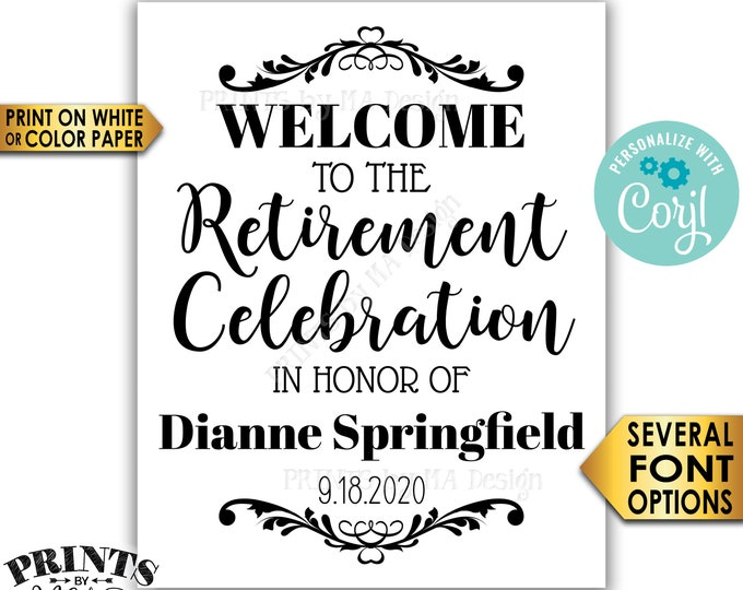 "Retirement Party Sign, Welcome to the Retirement Celebration, PRINTABLE 8x10/16x20"" Black & White Sign <Edit Yourself with Corjl>"