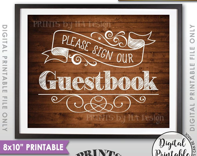 "Guestbook Sign, Wedding Guestbook, Please Sign Our Guestbook, Wedding Sign the Guest Book, PRINTABLE 8x10"" Brown Rustic Wood Style Sign <ID>"