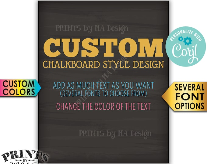 "Custom Chalkboard Style Poster, Choose Your Text and Colors, One PRINTABLE 8x10/16x20"" Portrait Sign <Edit Yourself with Corjl>"