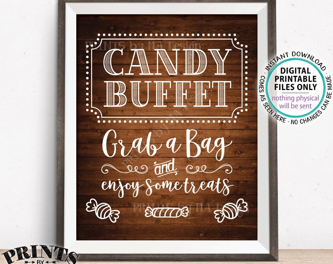 "Candy Buffet Sign, Grab a Bag & Enjoy Some Treats Sign, Candy Bar, Birthday, Graduation, PRINTABLE 8x10"" Rustic Wood Style Candy Sign <ID>"