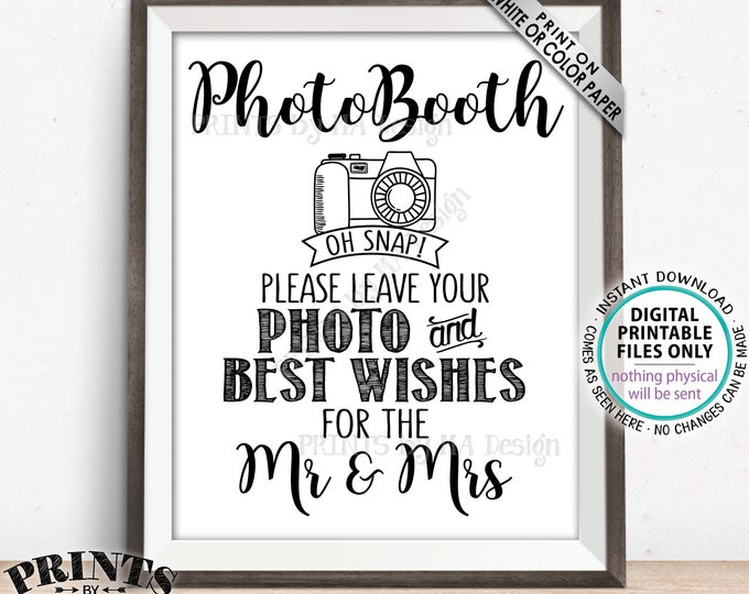 """Photobooth Sign, Leave Photo and Best Wishes for the Mr & Mrs, Wedding Photo Booth Guestbook Sign, PRINTABLE 8x10/16x20"""" Wedding Sign <ID>"""