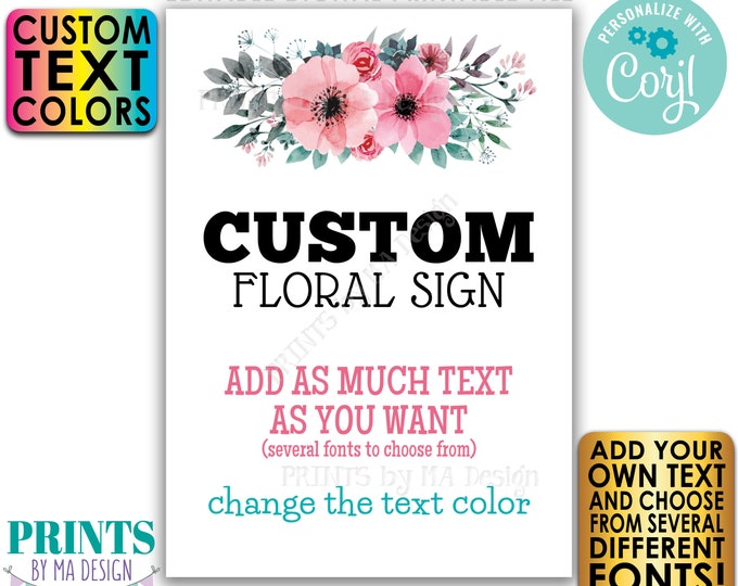 """Editable Sign with Pink & Teal Flowers, Choose Your Text, Create One Custom PRINTABLE 5x7"""" Portrait Sign <Edit Yourself w/Corjl>"""