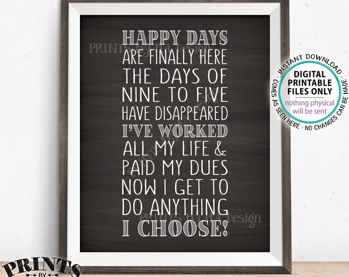 "Retirement Poem, Fun Retirement Party Ideas, Happy Days are Finally Here At Last, Chalkboard Style PRINTABLE 8x10"" Retirement Sign <ID>"