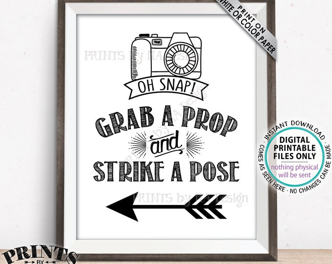 """Grab a Prop and Strike a Pose sign pointing LEFT, Arrow to Photobooth, PRINTABLE 8x10/16x20"""" Sign <ID>"""