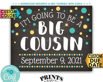 "I'm Going to Be a Big Cousin Pregnancy Announcement, PRINTABLE 8x10/16x20"" Chalkboard Style Baby Reveal Sign <Edit Yourself with Corjl>"