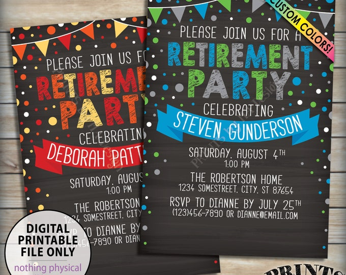 "Retirement Party Invitation, Festive Retirement Celebration, Colorful, Retire, PRINTABLE 5x7"" Chalkboard Style Invite with Custom Colors"