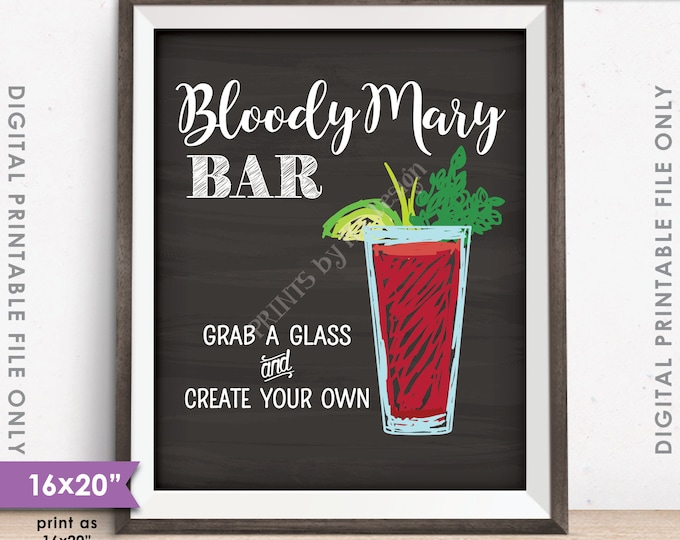 "Bloody Mary Bar Sign, Create Your Own Bloody Mary, Wedding Bridal Shower Brunch, Chalkboard Style 16x20"" Instant Download Digital Printable"
