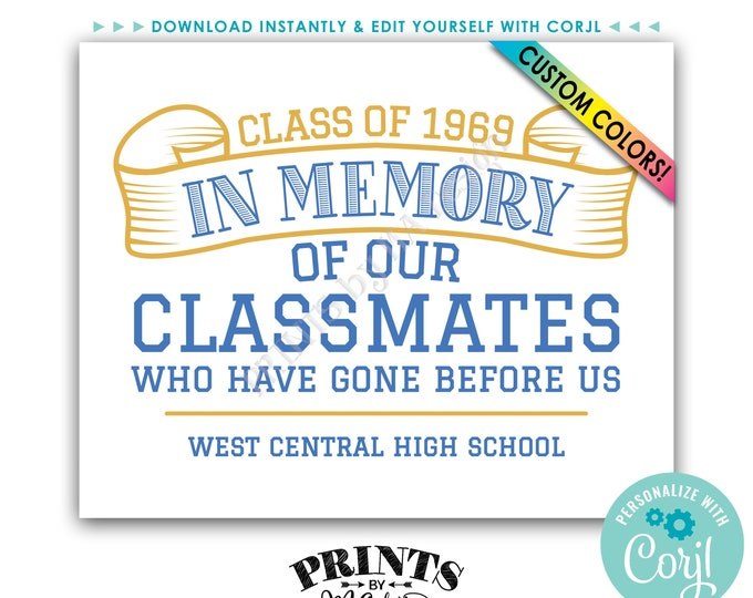 """In Memory Sign for Reunion Memorial, In Memoriam of the Classmates Who Have Gone Before Us, PRINTABLE 8x10"""" Sign <Edit Yourself with Corjl>"""