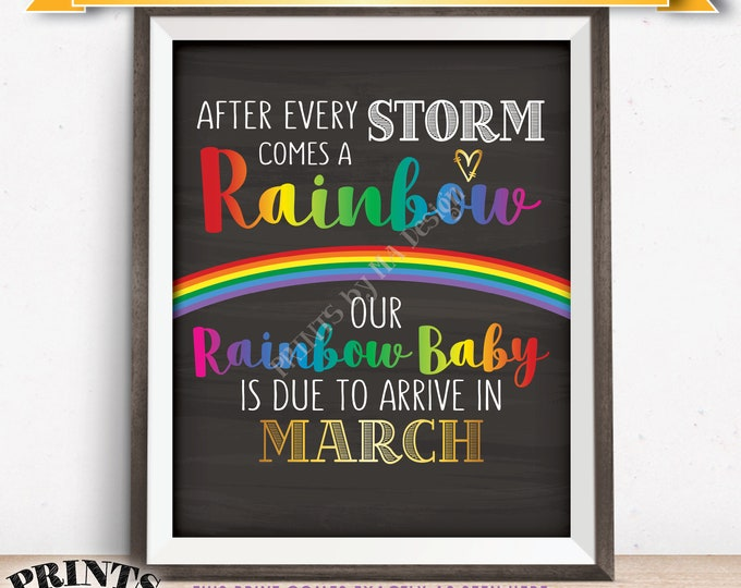 Rainbow Baby Pregnancy Announcement, Pregnant After Loss, Our Baby is Due in MARCH Dated Chalkboard Style PRINTABLE Baby Reveal Sign <ID>
