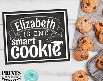 """One Smart Cookie Sign, Custom Name, Cookie Bar, PRINTABLE 8x10/16x20"""" Chalkboard Style Graduation Party Decoration <Edit Yourself w/Corjl>"""