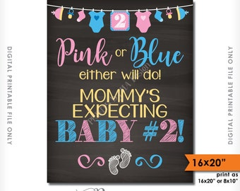 "Pink or Blue Either Will Do Mommy's Expecting Baby #2 Pregnancy Announcement, 2nd Child, 16x20"" Chalkboard Style Printable Instant Download"