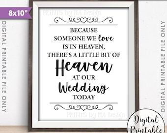 "Heaven Sign, Because someone we Love is in Heaven, A Bit of Heaven at our Wedding Tribute, Heaven Hearts, 8x10"" Printable Instant Download"
