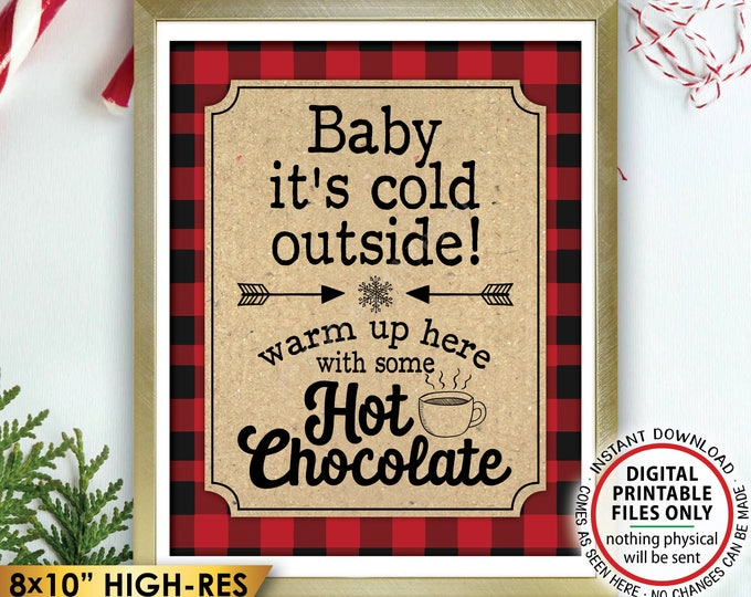 """Baby It's Cold Outside Sign, Lumberjack Hot Chocolate Sign, Warm Up Here Cocoa, Red Checker Buffalo Plaid, PRINTABLE 8x10"""" Winter Decor <ID>"""