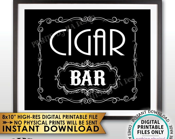"""Cigar Bar Sign, Cigar Bar Decor, Wedding Cigars, Whiskey Themed Better with Age Vintage, Black and White PRINTABLE 8x10"""" Cigar Sign <ID>"""