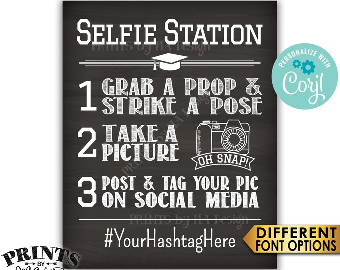 "Graduation Selfie Station Sign, Graduation Party Hashtag Sign, PRINTABLE 8x10/16x20"" Chalkboard Style Selfie Sign <Edit Yourself with Corjl>"