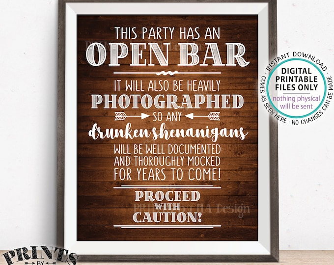 "Party Open Bar Sign, Drunken Shenanigans, Photographs Documented Alcohol Caution Sign, PRINTABLE 8x10/16x20"" Rustic Wood Style Bar Sign <ID>"