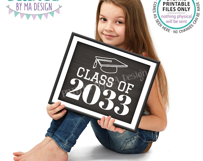 "Class of 2033 Sign, High School Graduation in 2033, PRINTABLE 8x10/16x20"" Chalkboard Style Grad Sign <Instant Download>"
