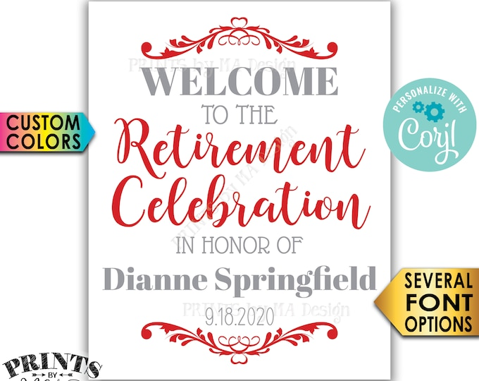 "Retirement Party Sign, Welcome to the Retirement Celebration, Custom Colors, PRINTABLE 8x10/16x20"" Sign <Edit Yourself with Corjl>"