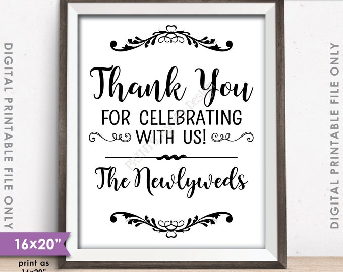 "Thank you for Celebrating With Us Wedding Sign, Wedding Thanks, 16x20"" or 8x10"" Instant Download Digital Printable File"