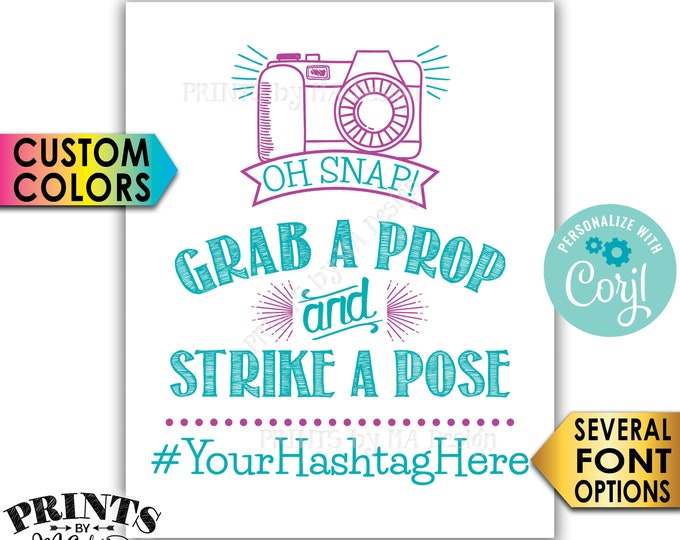"""Hashtag Sign, Oh Snap Grab a Prop and Strike a Pose and Share on Social Media, PRINTABLE 8x10/16x20"""" Sign <Edit Yourself with Corjl>"""