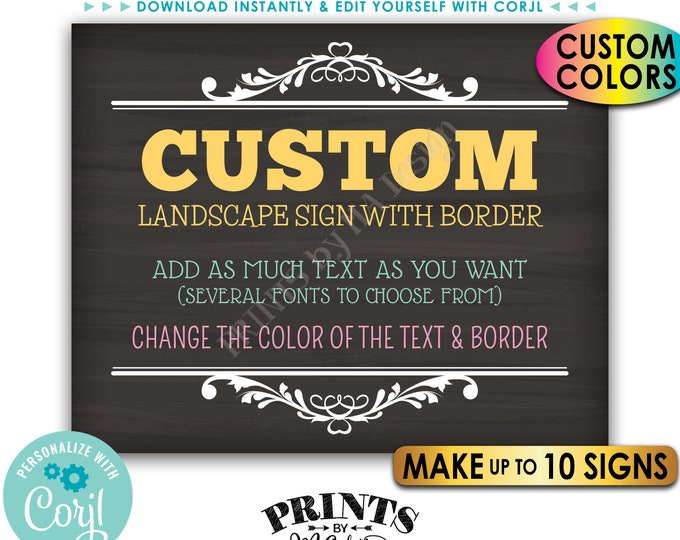 """Custom Signs, Border, Choose Your Text & Colors, Up to Ten PRINTABLE Chalkboard Style 8x10/16x20"""" Landscape Signs <Edit Yourself with Corjl>"""