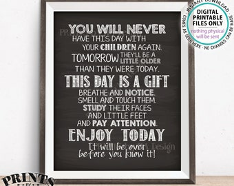 You Will Never Have This Day with Your Children Again, New Parents Wall Art, Nursery Baby Shower Gift, Chalkboard Style PRINTABLE Sign <ID>