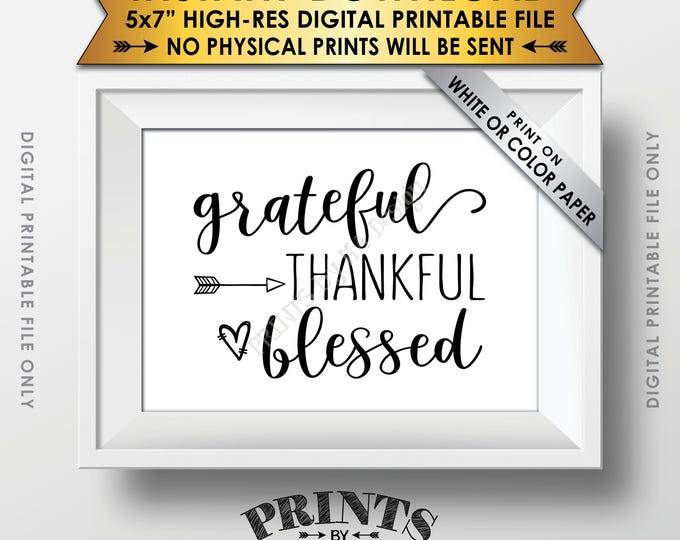 "Grateful Thankful Blessed Sign, Thanksgiving Wall Decor, Fall Decor Blessing Sign, Autumn Decor, PRINTABLE 5x7"" Instant Download Sign"