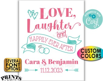 """Love Laughter and Happily Ever After Sign, Rehearsal, Engagement, PRINTABLE 8x10/16x20"""" Wedding Sign <Edit Yourself with Corjl>"""