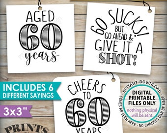 """60th Birthday Party Signs, Alcohol Themed 60th B-day, Aged to Perfection Take a Shot, PRINTABLE Square 3x3"""" tags on 8.5x11"""" Instant Download"""