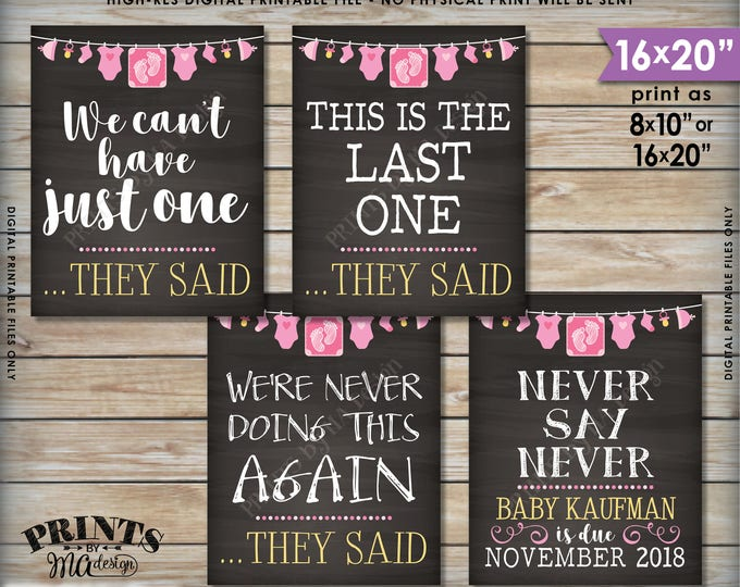 4th Baby Pregnancy Announcement Signs, Never Doing This Again This is Our Last One, Baby Girl, Four Pink Chalkboard Style PRINTABLE Signs