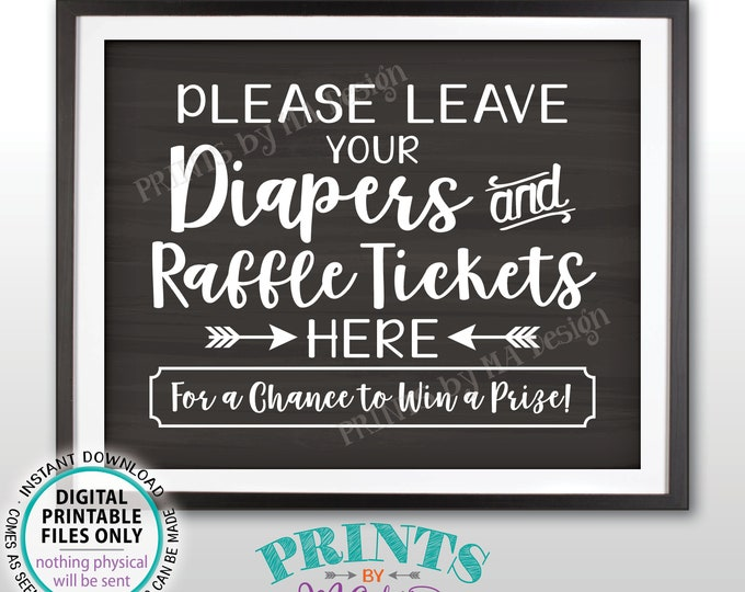 "Diaper Raffle Ticket Sign, Leave Your Diapers and Raffle Tickets Here, Baby Shower Raffle Sign, PRINTABLE 8x10"" Chalkboard Style Sign <ID>"