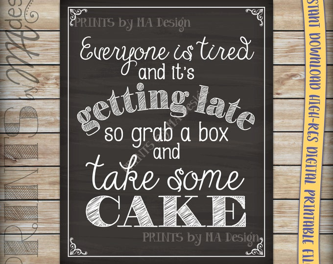 Take Some Cake Sign Chalkboard Poster, Wedding Reception Shower Birthday Anniversary Party Decor, Instant Download Digital Printable File